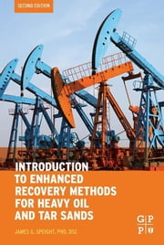 Introduction to Enhanced Recovery Methods for Heavy Oil and Tar Sands ebook by James G. Speight