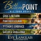 Bitten Point - Omnibus of Books 1 - 4 audiobook by Eve Langlais