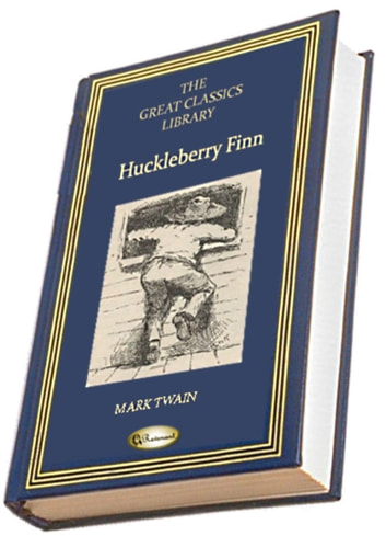Adventures of Huckleberry Finn - (Illustrated) ebook by Mark Twain