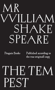 The Tempest - Published according to the true originall copy ebook by William Shakespeare
