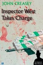 Inspector West Takes Charge ebook by John Creasey
