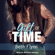 A Gift of Time audiobook by Beth Flynn