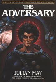 Adversary ebook by Julian May
