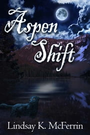 Aspen Shift ebook by Lindsay K. McFerrin