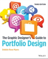 The Graphic Designer's Guide to Portfolio Design ebook by Debbie Rose Myers