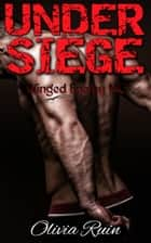 Under Siege ebook by Olivia Ruin