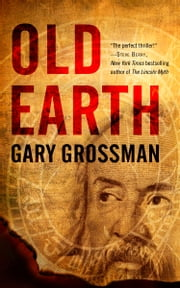 Old Earth ebook by Gary Grossman