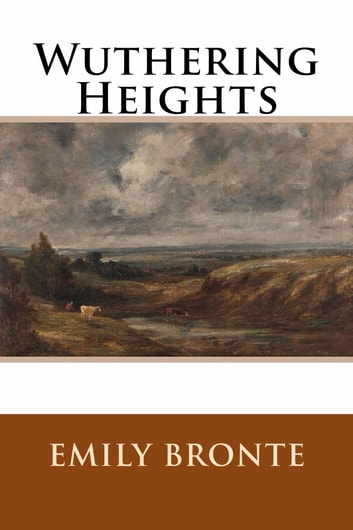 a summary of a chapter from wuthering heights by emily bronte The gothic romance is a staple of english literature, but none is as successful in this genre as emily bronte's wuthering heights she excels in capturing the essential ingredients of any novel: plot, character, and setting.