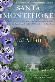 The Affair - A Novel ebook by Santa Montefiore