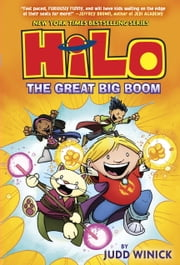 Hilo Book 3: The Great Big Boom ebook by Judd Winick