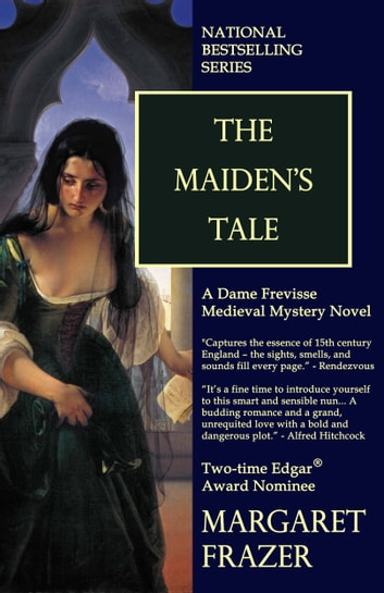 The Maidens Tale Ebook By Margaret Frazer 9781301517947 Rakuten