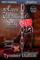 Happy Valenkink's Day: A Reunion Story ebook by