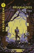 Non-Stop ebook by Brian Aldiss