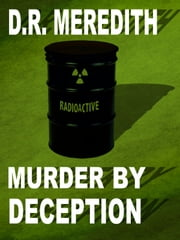 Murder by Deception ebook by D.R. Meredith