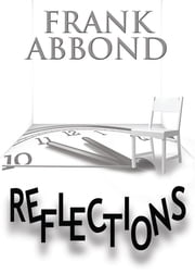 Reflections ebook by Frank Abbond