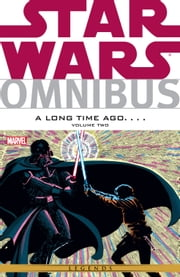 Star Wars Omnibus A Long Time Ago… Vol. 2 ebook by Mike W. Barr,Chris Claremont,J. M. DeMatteis