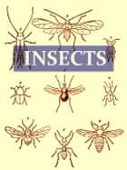 On the Origin and Metamorphoses of Insects [Illustrated] ebook by John Lubbock