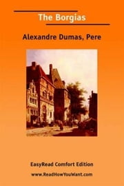The Borgias ebook by Alexandre Dumas,Pere