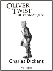 Oliver Twist - Illustrierte Ausgabe ebook by Charles Dickens, Gustav Meyrink, George Cruikshank