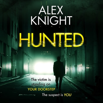 Hunted audiobook by Alex Knight