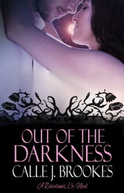 Out of Darkness ebook by Calle J. Brookes