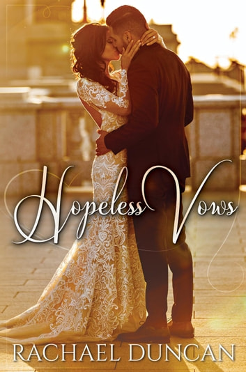 Hopeless Vows ebook by Rachael Duncan