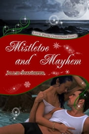 Mistletoe and Mayhem ebook by Allie  Standifer