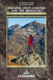 Walking Loch Lomond and the Trossachs ebook by Ronald Turnbull