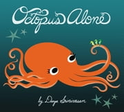 Octopus Alone ebook by Divya Srinivasan,Janet Varney