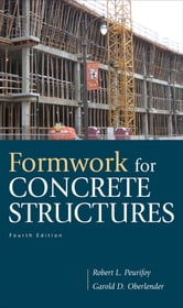 Formwork for Concrete Structures ebook by Garold (Gary) Oberlender,Robert Peurifoy