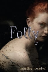 Folly ebook by Marthe Jocelyn