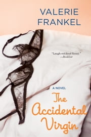 The Accidental Virgin ebook by Valerie Frankel