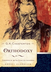 Orthodoxy ebook by G. K. Chesterton,Charles Colson