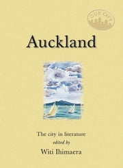 Auckland - The city in literature ebook by