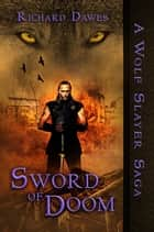 Sword of Doom ebook by Richard Dawes