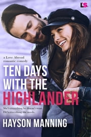 Ten Days With the Highlander ebook by Hayson Manning