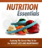 Nutrition Essentials ebook by Anonymous