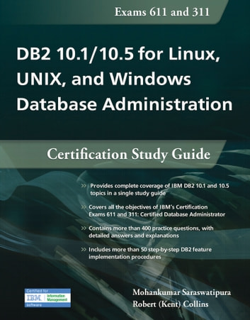 db2 10 1 10 5 for linux unix and windows database administration rh kobo com db2 10 fundamentals certification study guide pdf DB2 Certification Exams