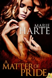 A Matter of Pride ebook by Marie Harte