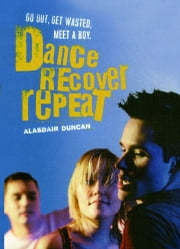 Dance, Recover, Repeat ebook by Alasdair Duncan