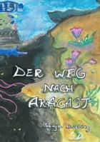 Der Weg nach Aragast ebook by Sonja Drieling