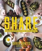 Share ebook by Chris Santos