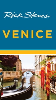 Rick Steves Venice ebook by Rick Steves,Gene Openshaw