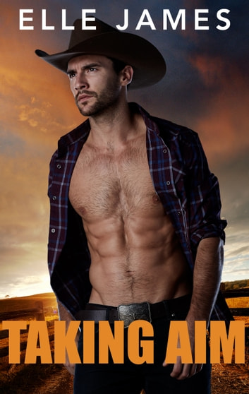 Taking Aim - An FBI Agent Cowboy Romance ebook by Elle James