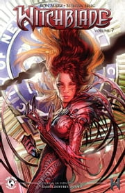 Witchblade #7 ebook by Christina Z, David Wohl, Marc Silvestr, Brian Haberlin, Ron Marz