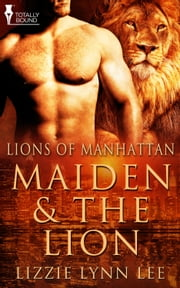 Maiden and the Lion ebook by Lizzie Lynn Lee