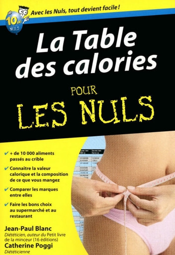 Table des calories Pour les Nuls eBook by Jean-Paul BLANC,Catherine POGGI