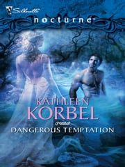 Dangerous Temptation ebook by Kathleen Korbel