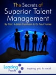 The Secrets of Superior Talent Management