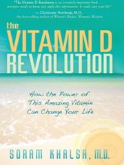 Vitamin D Revoulution ebook by Soram Khalsa